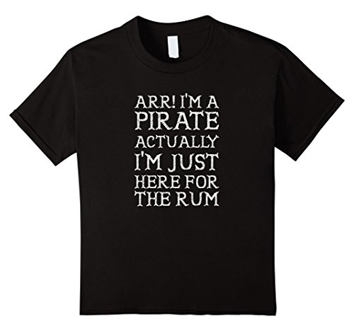 Kids ARR I'm Just Here For The Rum Halloween Pirate Costume Shirt 4 Black (Homemade Boys Pirate Costumes)