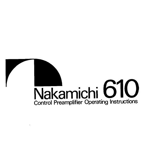 Nakamichi 610 Preamplifier Owners Instruction Manual, used for sale  Delivered anywhere in USA