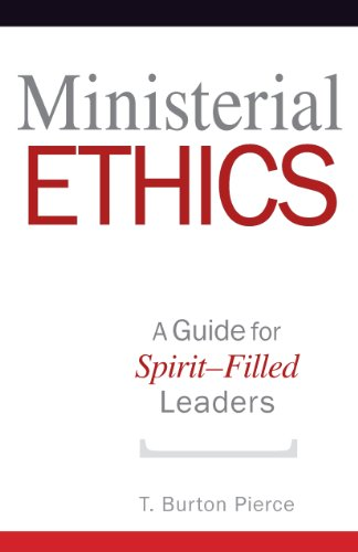 Ministerial ethics a guide for spirit filled leaders kindle ministerial ethics a guide for spirit filled leaders by pierce t fandeluxe Choice Image