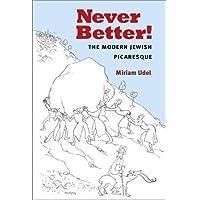 Udel, M: Never Better! (Michigan Studies in