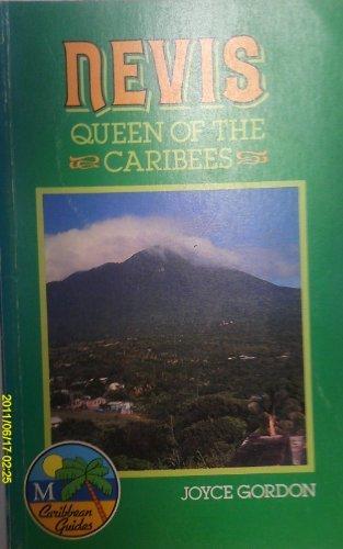 Nevis: Queen of the Caribees (Caribbean Guides Series) Paperback – June 1, 1987 Joyce Gordon Hunter Pub Inc 0333389387 Caribbean & West Indies