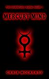 Mercury Mind (The Downfall Saga Book 1)