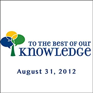 To the Best of Our Knowledge: Living Democracy Radio/TV Program