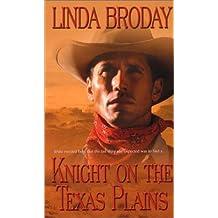 Knight on the Texas Plains (Leisure Historical Romance)