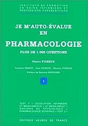 Je m'autoévalue en pharmacologie : plus de 1000 questions