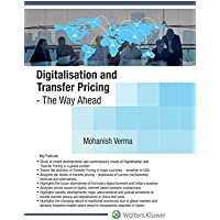 Digitalisation and Transfer Pricing - The Way Ahead
