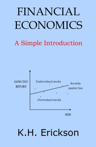Financial Economics: A Simple Introduction