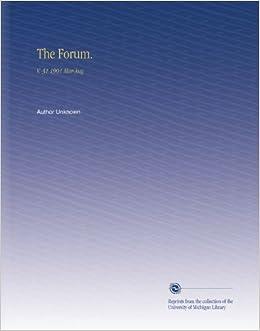 The Forum.: V. 31 1901 Mar-Aug