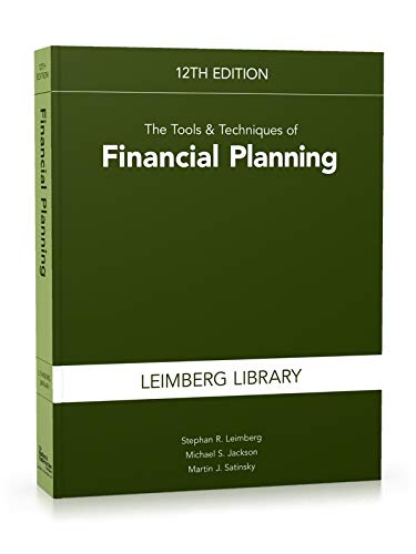 The Tools & Techniques of Financial Planning, 12th Edition (Tools and Techniques of Financial Planning)