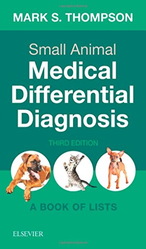 Small Animal Medical Differential Diagnosis: A Book of Lists, 3e