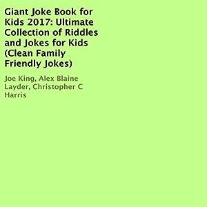 Giant Joke Book for Kids 2017 Audiobook
