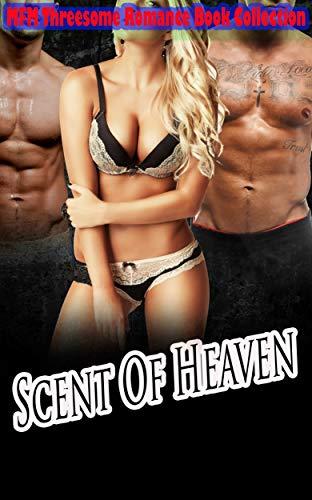 Scent of Heaven: MFM Threesome Romance Book Collection