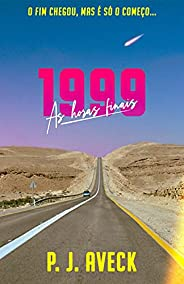1999: As Horas Finais