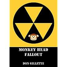 Monkey Head Fallout