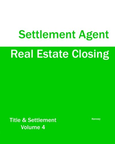 Real Estate Closing - Settlement Agent