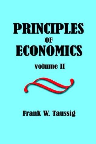 Principles of Economics, Volume II. PDF