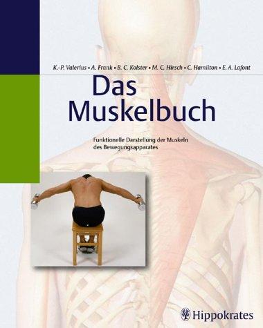 Das Muskelbuch: Amazon.de: K.-P. Valerius, A. Frank, Bernard C ...