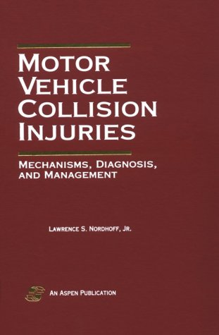 Motor Vehicle Collision Injuries: Mechanisms, Diagnosis, and Management