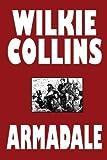 Armadale, Wilkie Collins, 1557426414