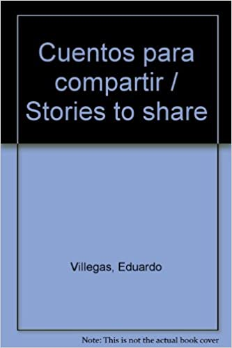 Free pdf books download for ipad Cuentos para compartir / Stories to share (Spanish Edition) by Eduardo Villegas in Italian PDF ePub iBook