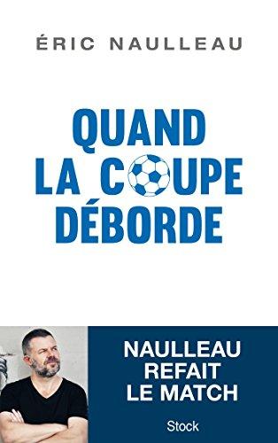 Quand la coupe déborde (Essais - Documents) (French Edition)