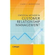 Statistical Methods in Customer Relationship Management by V. Kumar (2012-09-24)