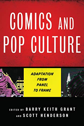- Comics and Pop Culture: Adaptation from Panel to Frame