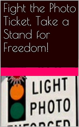 Fight the Photo Ticket, Take a Stand for Freedom!