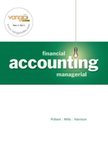Financial and Managerial Accounting: Chapters 14-24