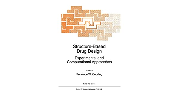 Structure-Based Drug Design: Experimental and Computational Approaches (Nato Science Series E:)