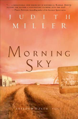 Morning Sky (Freedom's Path, Book 2)