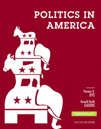 Download Politics in America, 2012 Election Edition (10th Edition) Pdf