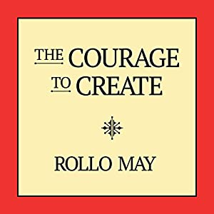 The Courage to Create Audiobook