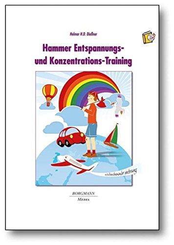 Hammer Entspannungs- und Konzentrations-Training: Weltenbummler unterwegs