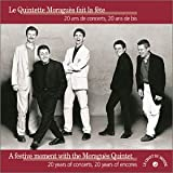 Le Quintette Moraguès Fait la Fête 20 Ans de Concerts, 20 Ans de Bis : A Festive Moment with the Moragues Quintet 20 years of concerts, 20 years of encores