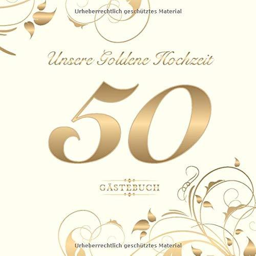 Unsere Goldene Hochzeit 50 Gästebuch Zum 50 Hochzeitstag