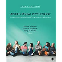 Applied social psychology : Understanding and addressing social and practical problems /