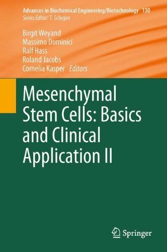 Mesenchymal Stem Cells -  Basics and Clinical Application II (Advances in Biochemical Engineering/Biotechnology)