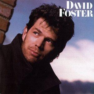 David Foster - David Foster – ...