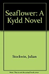 Seaflower: A Kydd Novel