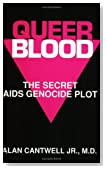 Queer Blood: The Secret AIDS Genocide Plot
