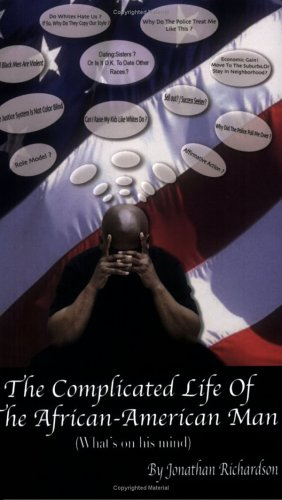 Read Online The Complicated Life of the African-American Man (What's on His Mind) PDF