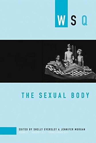 The Sexual Body: WSQ: Spring / Summer 2007 (Women's...