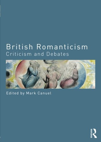 British Romanticism (Routledge Criticism and Debates in Literature) by Routledge