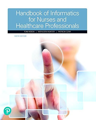 Handbook of Informatics for Nurses & Healthcare Professionals (6th Edition) by Pearson