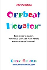 Offbeat Houston, Third Edition Paperback