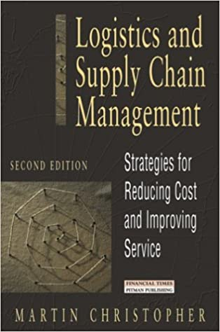 Logistics And Supply Chain Management Martin Christopher Pdf