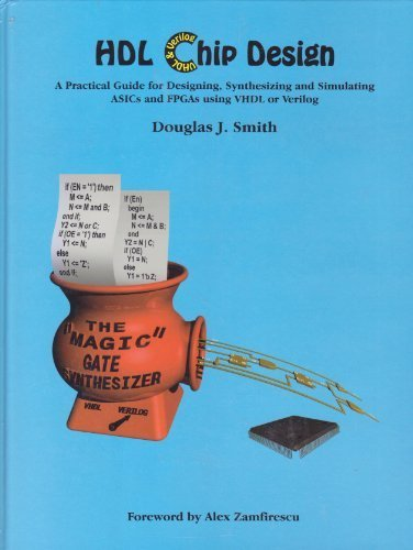 Price comparison product image Hdl Chip Design: A Practical Guide for Designing,  Synthesizing & Simulating Asics & Fpgas Using Vhdl or Verilog
