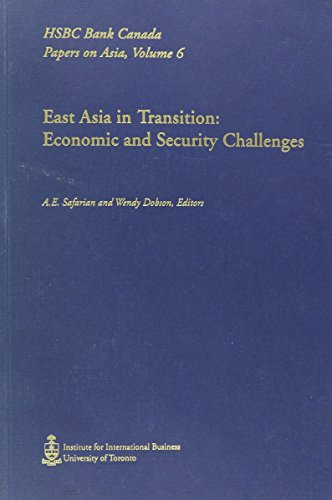 East Asia In Transition  Economic And Security Challenges  Hsbc Bank Canada Papers On Asia