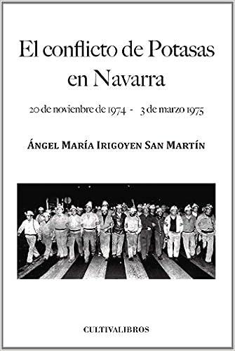 El conflicto de Potasas en Navarra. 20 de noviembre de 1974 ...